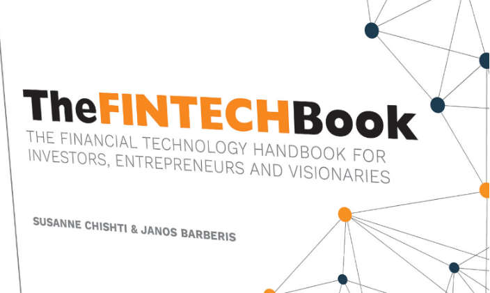 The Fintech Book – Stay ahead of the Curve by Understanding what Fintech is all about