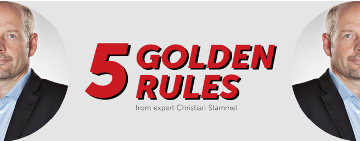 5 Golden Rules from Expert Christian Stammel